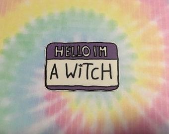 Hello I'm A Witch Sticker