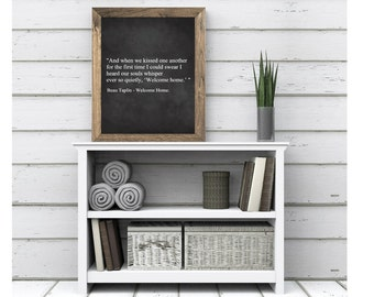 Welcome Home Quote Wedding Anniverary New Home Farmhouse Rustic Master Bedroom Decor Valentine's Day Printable Chalkboard Digital Download