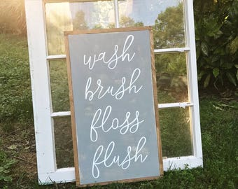 Wash brush floss flush - bathroom sign - bathroom decor - rustic - wood sign