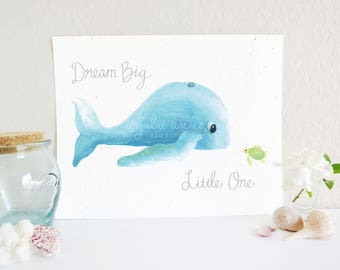 Dream Big Little One Whale and Turtle Art Print, Whale Art Print, Whale Nursery Decor, Sea Turtle Art, Ocean Nursery Print, Baby Room Art