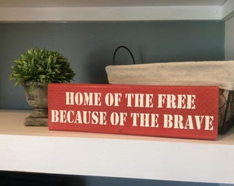 Home of the Free Wood Block, Patriotic Decor