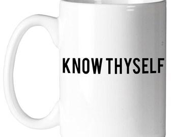 Know Thyself Coffee Mug - 11 Oz. - TME-GIF-G-01022