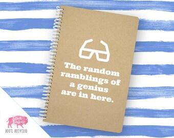 Spiral Notebook | Spiral Journal Planner | Journal | 100% Recycled | Ramblings of a Genius | BB024LG