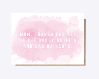 Mum Card | Funny Card | Dodgy Outfits and Haircuts | Mum Card, Mom Card | Childhood