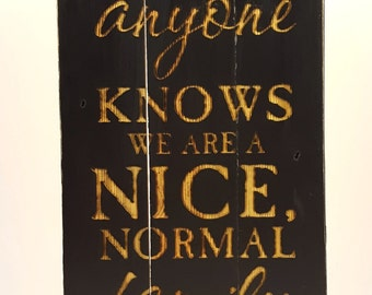 Nice Normal Family Tabletop Box plaque