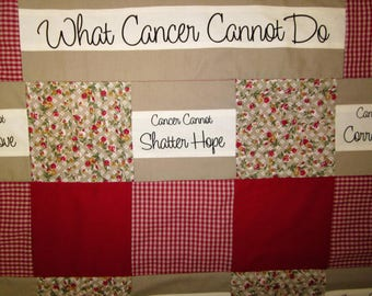What Cancer Cannot Do Quilt, Cancer Quilt, Unique Gift For Cancer Patients, Hope Through Cancer