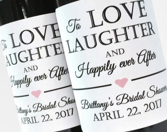 To Love Laughter and Happily Ever After Bridal Shower Favor, Wedding or Bachelorette Favor, Custom Mini Wine Bottle or Mini Champagne Labels