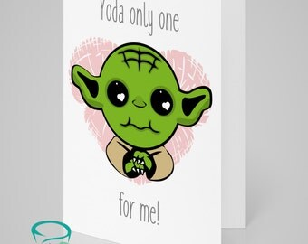 Yoda only one for me - Starwars Yoda themed love, wedding, valentines, greetings card