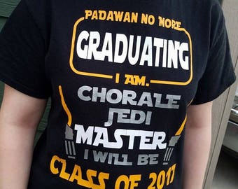 Star Wars Jedi Inspired Class of  2017 Graduation Shirt Graduating High School College you choose major customized for you! Graduate t-shirt