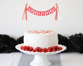 Pirate Cake Topper - Custom Name Cake Topper - Pirate Party - Pirate Birthday Decorations - Skull Cake Topper - Cake Banner Birthday