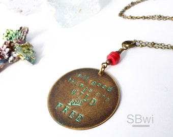All good things are wild and free necklace in bronze with mixed stone detail