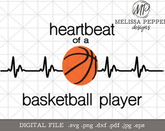 Heartbeat of a Basketball Player svg,basketball dxf eps,basketball shirt svg,basketball design,heartbeat basketball, basketball decal design