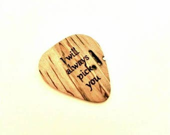 I Will Always Pick You Guitar Pick, Personalized Custom Engraved Pick You Plectrum, Wood Laser Burned Guitar Pick, Always guitar pick