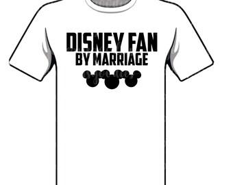 Disney Fan by Marriage Adult Shirt
