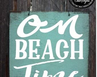 on beach time, beach sign, beach house sign, beach decor, beach decoration, beach house decor, beach house, beach signs