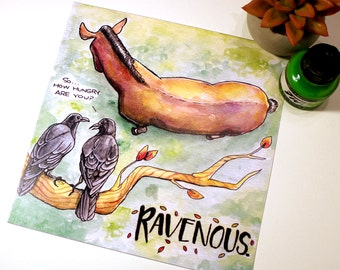 "Ravenous ""Daze of Phrase"" Print"