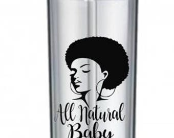 natural hair, clear tumblers, natural beauty