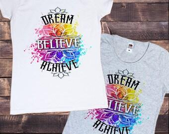 Women's T-shirt Dream, Believe, Achieve- Paint Splatter- Inspirational Flowery Print TS693