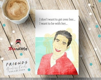 Friends Greeting Card Instant Download Ross Geller Collage Texture Funny Love Personalized and Exclusive