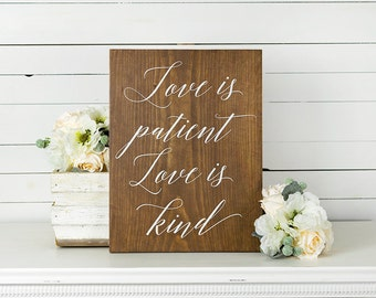 Gift for Wife- Love is Patient Love is Kind Wood Sign- Rustic Wedding Signs- Wedding Gift- Gift For Bride- 5th Anniversary Gift- Bible Verse