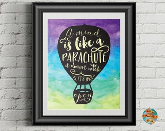 A mind is like a parachute, Frank Zappa quote, inspirational, printable poster, Wall art decor
