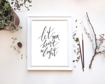 "Inspirational Art Print, ""Let Your Heart Be Light"" Holidays Calligraphy Christmas Printable, 8x10 Wall Art"
