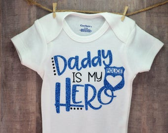 Daddy Is My Hero Police One-Piece Baby Shower Birthday Gift Idea Coming Home Outfit Boy Girl Dad Police Shirt Back The Blue Toddler Creeper