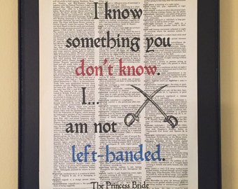 I am not left-handed; Princess Bride; Dictionary Print; Page Art;