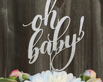 Oh Baby! - Baby Shower Cake Topper