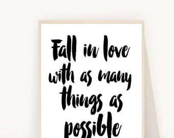 Fall In Love With As Many things, Printable Art, Inspirational Print, Typography Quote, Motivational Poster,  Instant Download,  Wall Art,