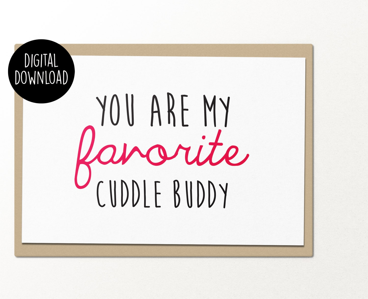 You are my favorite cuddle buddy printable greeting cards you are my favorite cuddle buddy printable greeting cards relationship card m4hsunfo
