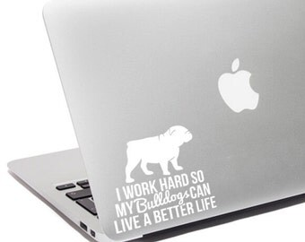 Bulldog gift - Bulldog decal - Bulldog car decal - Bulldog laptop sticker - Bulldog mom -  Bulldog car sticker - Bulldog laptop decal
