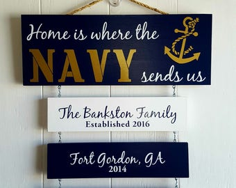 Home is where the Navy sends us,  Navy Sign,  Patriotic Wall Décor, Navy Retirement Gift, Duty Station Sign, Legacy sign, Proud Navy Family