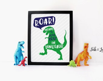 Boy Nursery Art - Dinosaur Nursery Decor - Roar Means I Love You in Dinosaur - Green and Navy - Instant Download - Digital Printable - 8x10