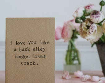 Unromantic Valentines / Anniversary / Love Greetings Card