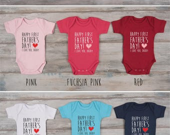 First Father's Day Outfit, Happy First Father's Day! I Love You Daddy Baby Bodysuit, 1st Fathers Day Gift From Daughter, Gift From Son