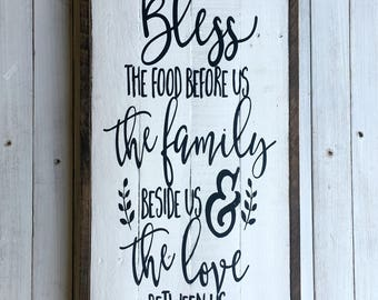 Bless the Food Before Us the Family Beside Us & the Love Between Us   Pallet Sign   Wood Sign   Dining Room Sign   Farmhouse   Country