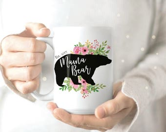 Mama Bear Mug - Mug for Mama Bear - Gift for Mom - Personalized Gift for Mom - Grandma Mug - Custom Mama Bear Mug