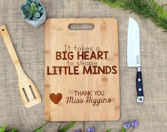 It Takes a Big Heart to Shape Little Minds Cutting Board, Teacher Cutting Board, Cheese Board, Custom, Personalized, End of Year, Thank you