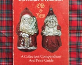 free domestic shipping--The Glass Christmas Ornament Old & New third printing 1979