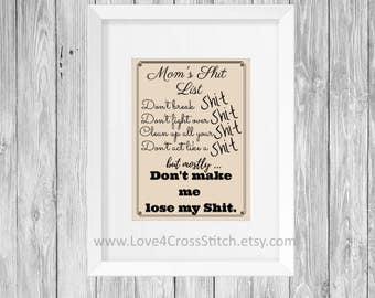 Mom's Shit List Cross Stitch Pattern Modern, Funny Cross Stitch, PDF Pattern, Moms Shit List Cross Stitch, Quote Cross Stitch, Stitch Funny