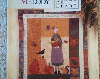 A Harvest Melody by Nancy Halvorsen -  Art to Heart - Fall - Primitive Quilt Applique Pattern book - Stitchery