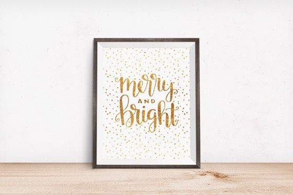 Printable Art, Merry & Bright, Gold Foil and Black versions, Holiday Quote, Christmas Print, Digital Download Print, Quote Printables