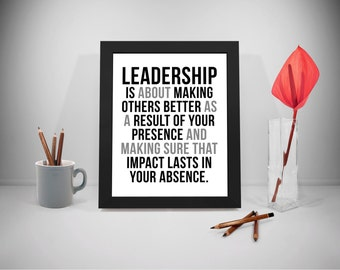 Leadership Printable Quotes, Impact Sayings, Leader Print Art, Business Inspirational Prints, Office Decor, Office Art, Office Wall Art