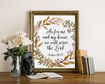 Christian Art, As For Me And My House, Scripture Printable, Printable Bible Verse, Christian Quote, Scripture Wall Art, Joshua 24:15 Print