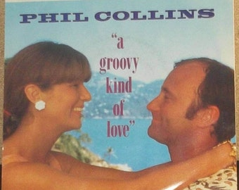 Phil Collins A Groovy Kind Of Love / Big Noise Vinyl Picture Sleeve 45 rpm