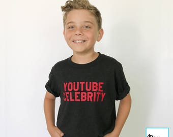 Youtube Celebrity | Youtube | Youtube Shirt | Youtuber | Youtuber shirt | Funny Youtube Shirt | Funny Shirts | Graphic Tee | Kids T-shirt