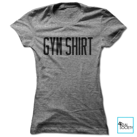 Gym shirt funny workout shirt workout shirt fitness for Gym shirts womens funny