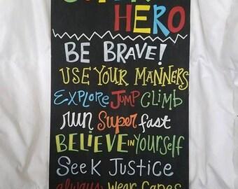 Super Hero Wooden Sign