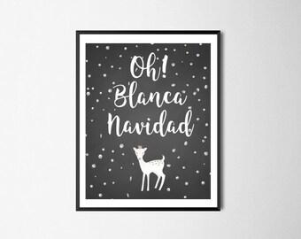Spanish Feliz Navidad Print, Oh Blanca Navidad, Spanish Merry Christmas, Chalkboard Christmas, Spanish Prints, Spanish Quotes